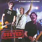 Busted - Live (A Ticket for Everyone/Live Recording, 2004)