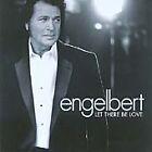 Engelbert Humperdinck - Let There Be Love (2005)
