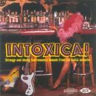 Various Artists - Intoxica! Strange and Sleazy Instrumental Sounds from the Socal Suburbs (2006)