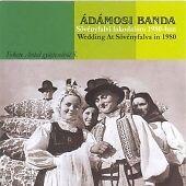 Adamosi Banda - Wedding at Sovenyfalva in 1980 (Live Recording, 2006)
