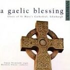 Choir of St. Mary's Episcopal Cathedral - Gaelic Blessing (2003)
