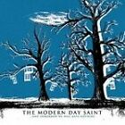 The Modern Day Saint - ...And Tomorrow We Will Have Nothing (2006)