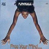 Funkadelic - Free Your Mind And Your Ass Will Follow (CDSEWM 212)
