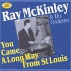 Ray McKinley - You Came a Long Way from St. Louis (2002)