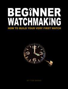 BEGINNER WATCHMAKING Build Seiko Diver Watch Book on CD