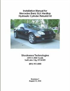 Mercedes-SLK-230-320-Hydraulic-Cylinder-Repair-Kit-for-Hardtop-Convertible-R170