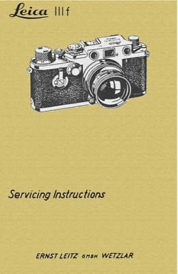 LEICA IIIf SERVICE MANUAL 123 PAGES FREE SHIP