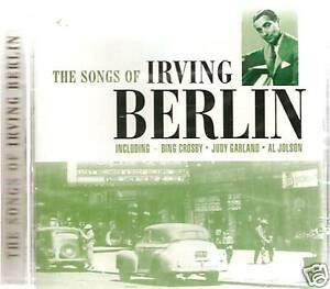 THE SONGS OF IRVING BERLIN INCLUDING BING CROSBY & MORE