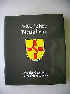 1000 Jahre Bietigheim Geschichte Hardtdorf 1991 Rastatt