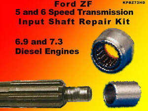 Ford-ZF-5-6-Speed-Input-Shaft-Repair-Kit-6-9-7-3