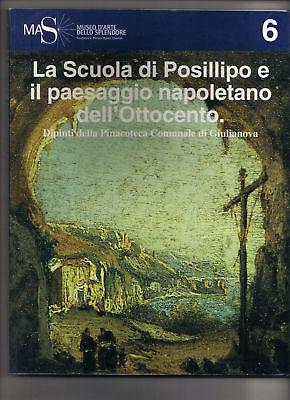 BUCH La scuola di Posillipo e il paesaggio napoletano (Malerei Schule Posillipo)