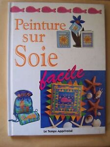 Livre peinture sur soie facile susan et martin penny ebay for Peinture sur soie facile