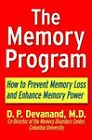 The Memory Program: How to Prevent Memory Loss and Enhance Memory Power by D.P. Devanand (Paperback, 2001)