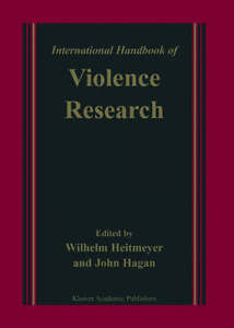 The International Handbook of Violence R...