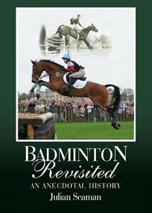 Badminton-Revisited-An-Anecdotal-History-by-Julian-Seaman-Hardback-NEW