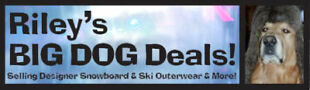 Riley's Big Dog Deals Ski Snowboard