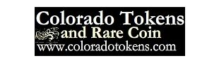 Colorado Tokens and Rare Coin