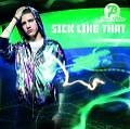 Sick Like That (2008)