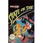 Skate or Die (1988)