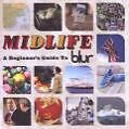 Midlife:A Beginners Guide To Blur von Blur (2009)