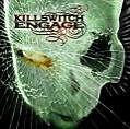 As Daylight Dies von Killswitch Engage (2007)