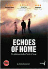 Echoes Of Home (DVD, 2009)