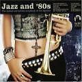 Jazz And 80s von Various Artists (2005)