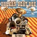 Nu Med von Balkan Beat Box (2007)
