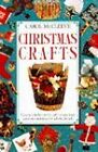 Christmas Crafts by Carol McCleeve (Hardback, 1995)