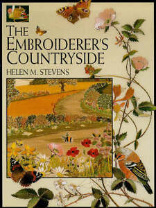 The Embroiderer's Countryside by Helen M...