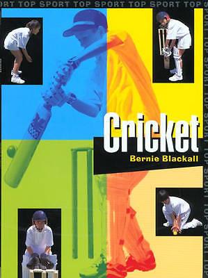 """VERY GOOD"" Blackall, Bernie, Top Sport: Cricket Paperback, Book"