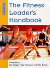 The Fitness Leader's Handbook by Garry Egger, Allan Bolton, Nigel Champion (Paperback, 1998)