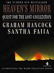 """AS NEW"" Heaven's Mirror: Quest for the Lost Civilization, Faiia, Santha, Hancoc"