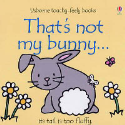 That's Not My Bunny (Touchy-Feely Board Books), Fiona Watt, Acceptable Book