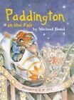 Paddington at the Fair by Michael Bond (Paperback, 2000)
