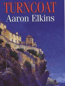 Elkins-Aaron-J-Turncoat-Book