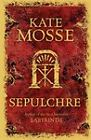 Sepulchre by Kate Mosse (Paperback, 2008)