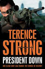 President Down by Terence Strong (Other book format, 2008)
