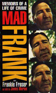 Mad-Frank-Memoirs-of-a-Life-of-Crime-Frankie-Fraser-James-Morton-Good-07515113