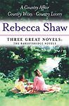 Rebecca Shaw: Three Great Novels: The Barleybridge Novels: A Country Affair, Cou