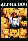 Alpha Dog (DVD, 2007, Widescreen)