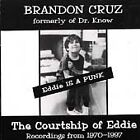 Brandon Cruz - Eddie Is a Punk (The Courtship of Eddie - Recordings from 1970-1997, 1998)