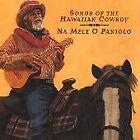 Songs of the Hawaiian Cowboy: Na Mele O Paniolo by Various Artists (CD, Sep-1997, Warner Bros.)