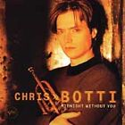 Midnight Without You by Chris Botti (CD, May-1997, Verve Forecast)