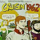 Various Artists - Cruisin' 1962 (1996)