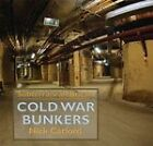 Cold War Bunkers by Nick Catford (Hardback, 2010)