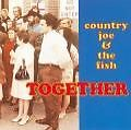 Together von Country Joe & The Fish (1995)