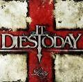 Lividity von It Dies Today (2009)