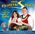 I Sing Für Di An Jodler von Orig. Zillertal Sound (2010)