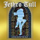 Living with the Past by Jethro Tull (CD, Apr-2002, Varèse Sarabande (USA))